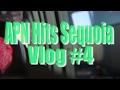 APN Hits Sequoia Vlog #4