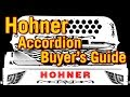 Hohner Accordion Buyer's Guide: Panther vs Corona vs Anacleto