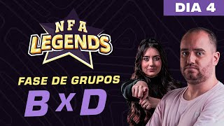 FREE FIRE AO VIVO - NFA LEGENDS SEASON 1 -  GRUPO B x D - DIA 4