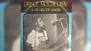 Prince Mochico Bay & His Melody Makers // Wowemweta