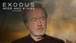 Exodus: Gods and Kings | Ridley Scott Interview [HD] | 20th Century FOX