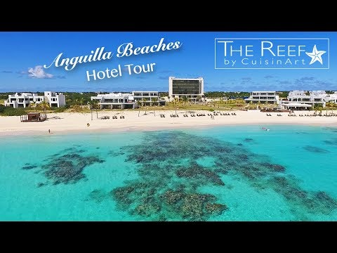 Anguilla Hotel Tour - The Reef By CuisinArt