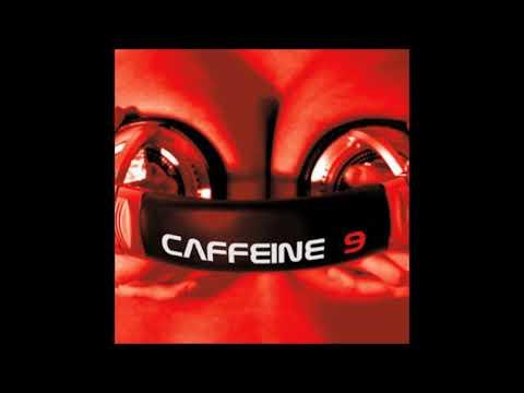 DJ Caffeine - Caffeine 9