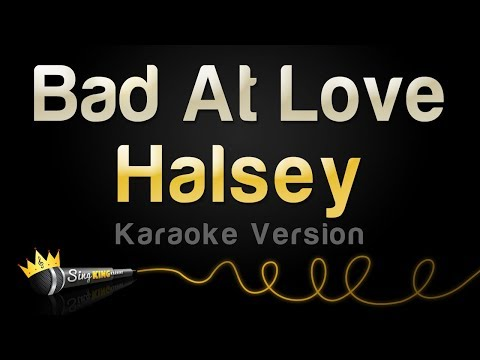 Halsey  Bad At Love Karaoke Version