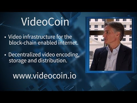 VideoCoin | Video Infrastructure for the Blockchain-enabled Internet | Halsey Minor | CoinAgenda LV