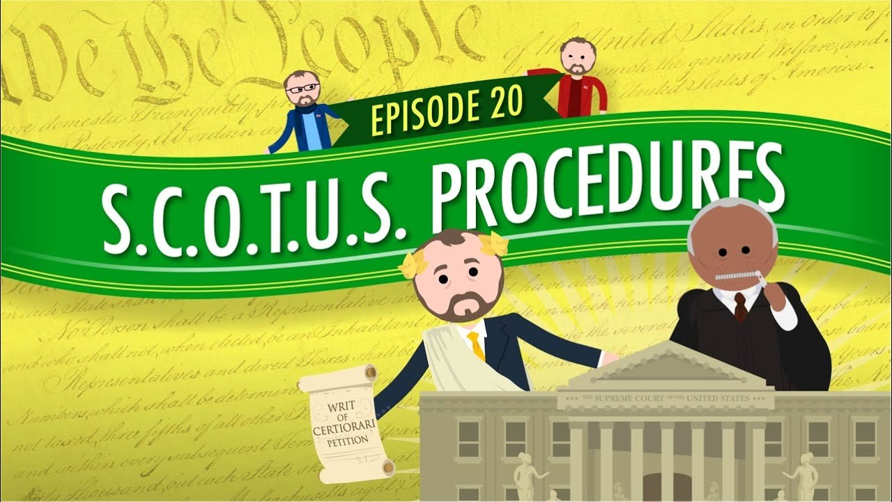 Download Supreme Court of the United States Procedures: Crash Course Government and Politics #20