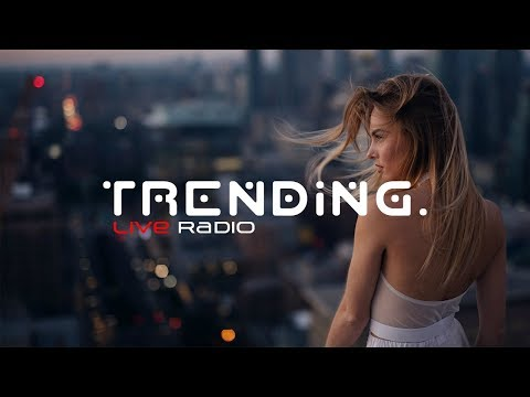 Trending. Music | Live Radio | Deep House, Vocal House, Chillout, Lounge, Nu Disco