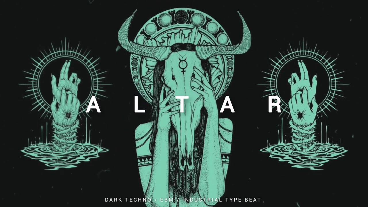 [FREE] Dark Techno / EBM / Industrial Type Beat 'Altar'   Background Music