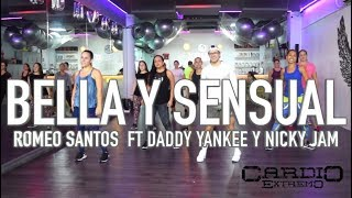 Bella y Sensual - Romeo Santos ft Daddy Yankee y Nicky Jam by Cesar James Zumba Cardio Extremo