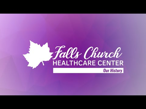 History & Mission of Falls Church Healthcare Center