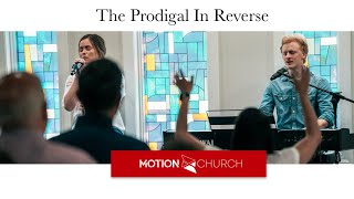 The Prodigal in Reverse