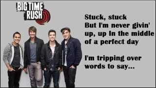 stuck big time rush lyrics