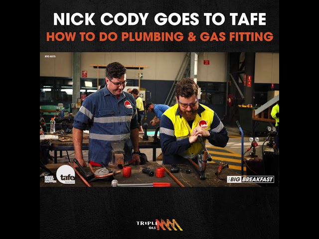 Nick Cody Learns Plumbing & Gas Fitting | Triple M