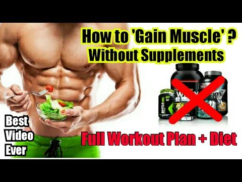 "HOW TO GAIN MASS & MUSCLE WITHOUT ""SUPPLEMENTS""?? BEST WORKOUT VIDEO WITH FULL WORKOUT PLAN & DIET ❤"