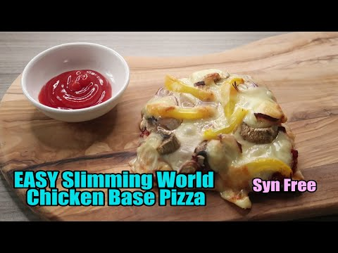 EASY Slimming World Chicken Base Pizza - SYN FREE