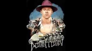 Macklemore & Ryan Lewis - DOWNTOWN (orginal; HQ)!!