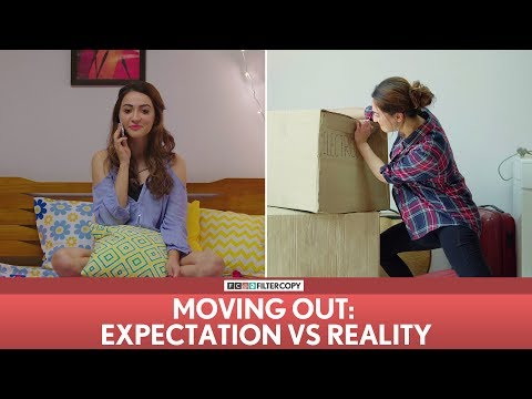 FilterCopy  Moving Out Shifting Houses: Expectation vs Reality  Ft Veer Hira Akaseep