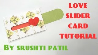 Love Slider Card Tutorial By Srushti Patil