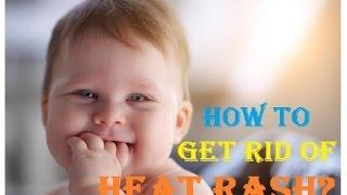 How to Get Rid of Heat Rash on Baby   Baby Heat Rash Treatment