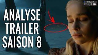Game of Thrones saison 8 : Analyse du trailer & théories
