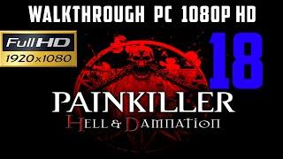 Zagrajmy w Painkiller Hell & Damnation walkthrough part 18 [PC] [Gameplay PL / Let's Play PL]