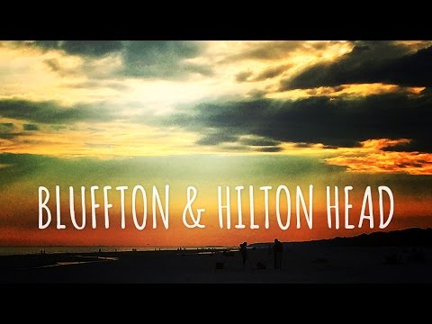 HEART OF THE LOWCOUNTRY - Bluffton and Hilton Head, SC
