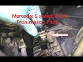Mercedes Transmission Fluid - TIP ON HOW TO FLUSH