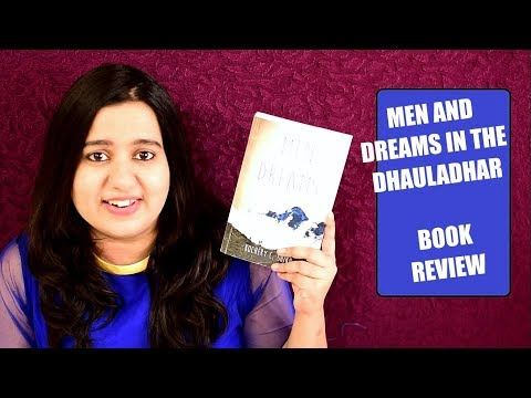 Men and Dreams in the Dhauladhar by Kochery C Shibu | Book Review