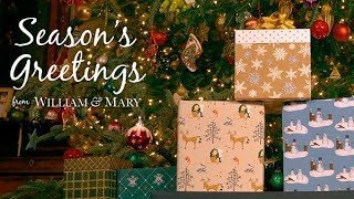 2017 Season's Greetings from William & Mary