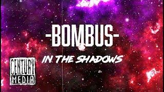 BOMBUS - In The Shadows (Lyric Video)