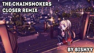 Gambar cover The Chainsmokers - Closer - Bishyy & T Mass Nightcore Remix