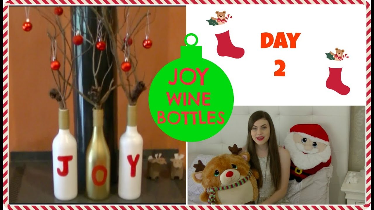 joy wine bottle decoration tutorial diy crafty christmas youtube - Christmas Wine Bottle Decorations
