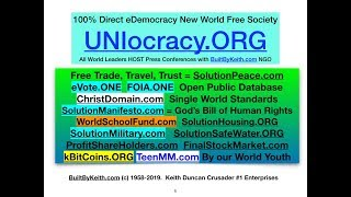 #1079 BuiltByKeith UNIocracy.Org eVote.ONE unifies all humanity with SolutionPeace.com World Justice