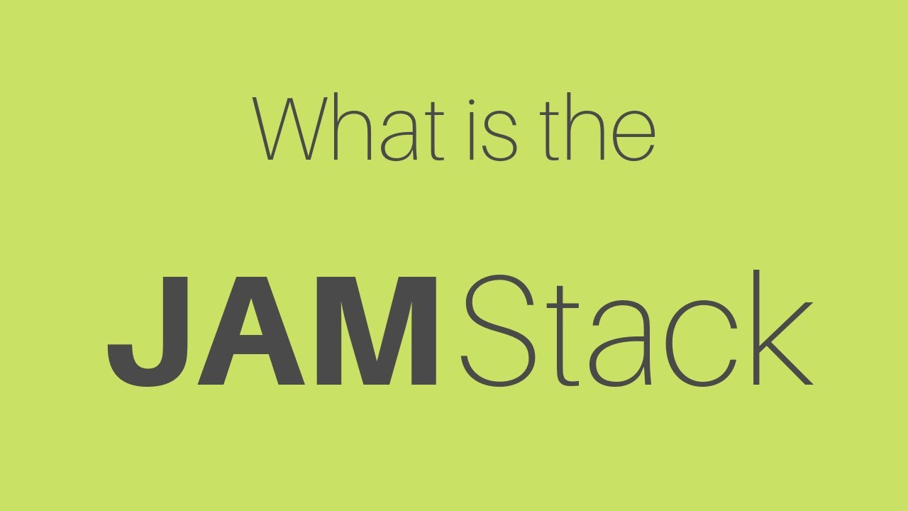 What is the JAMStack