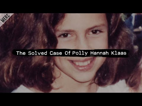 The Solved Case Of Polly Hannah Klaas