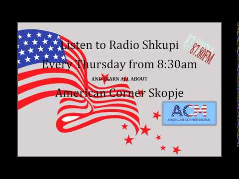 American Corner Skopje @ Radio Shkupi - 12th Radio Program