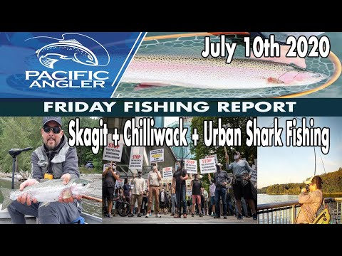 Vancouver Fishing Report - July 10th 2020 - Skagit - Chinook Rally + Urban Fishing Alternatives