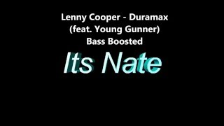 Lenny Cooper - Duramax (feat. Young Gunner) Bass Boosted