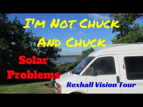 I'm Not Chuck and Chuck - Solar Problems and a Tour of a Rexhall