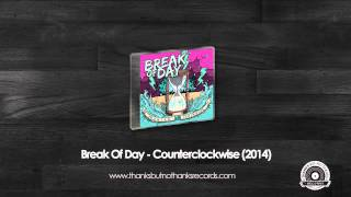 Break Of Day - And So You Turn To The Sky For Answers