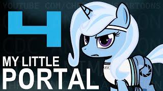 My Little Portal: Episode 4 (HD)