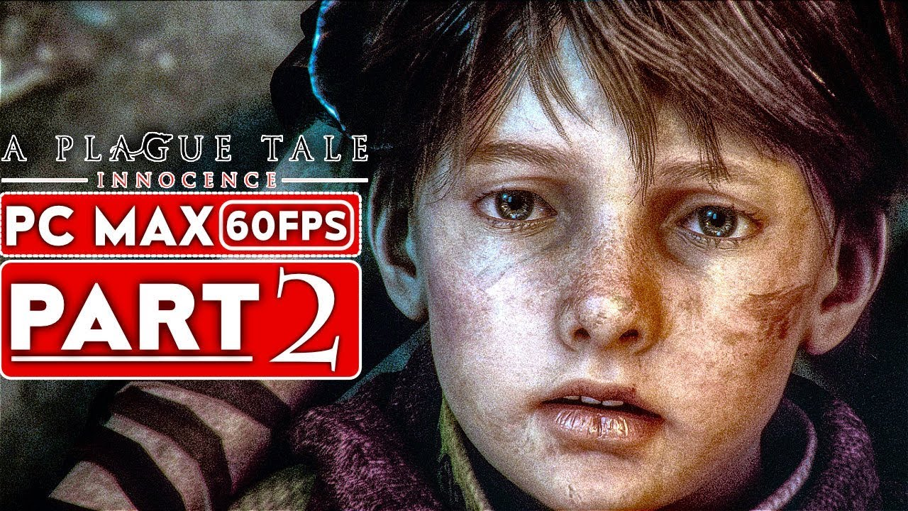 A PLAGUE TALE INNOCENCE Lösungsweg Teil 2 [1080p HD 60FPS PC] - Kein Kommentar + video