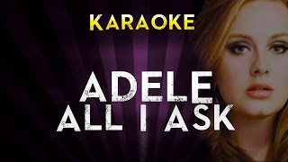 Adele - All I Ask | Official Karaoke Instrumental Lyrics Cover Sing Along