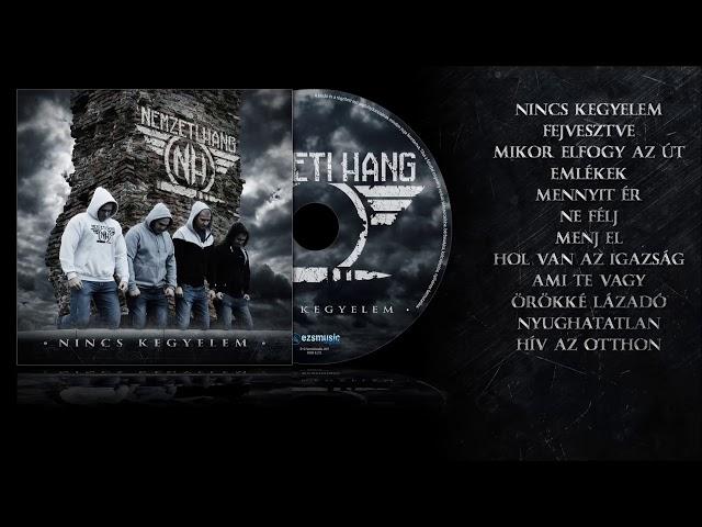Nemzeti Hang - Nincs kegyelem Teljes album