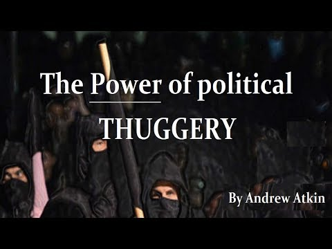 The power of political Thuggery