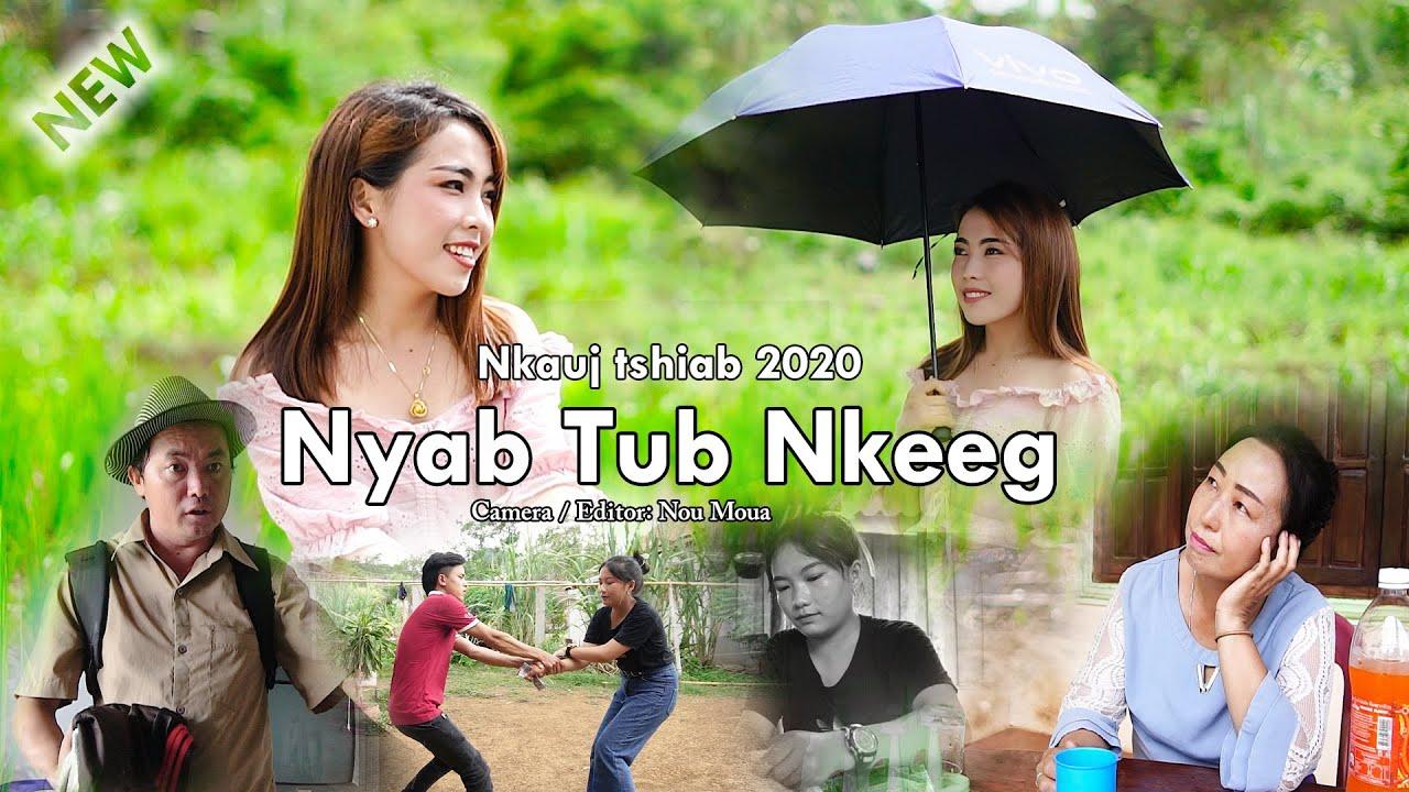 Nyab tub nkeeg - Paj dib Yaj New song OFFICIAL MV 23/6/2020