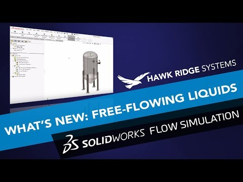 What's New SOLIDWORKS Flow Simulation 2018: Free-Flowing Liq