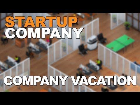 STARTUP COMPANY | Company Vacation (Startup Company Gameplay part 2)