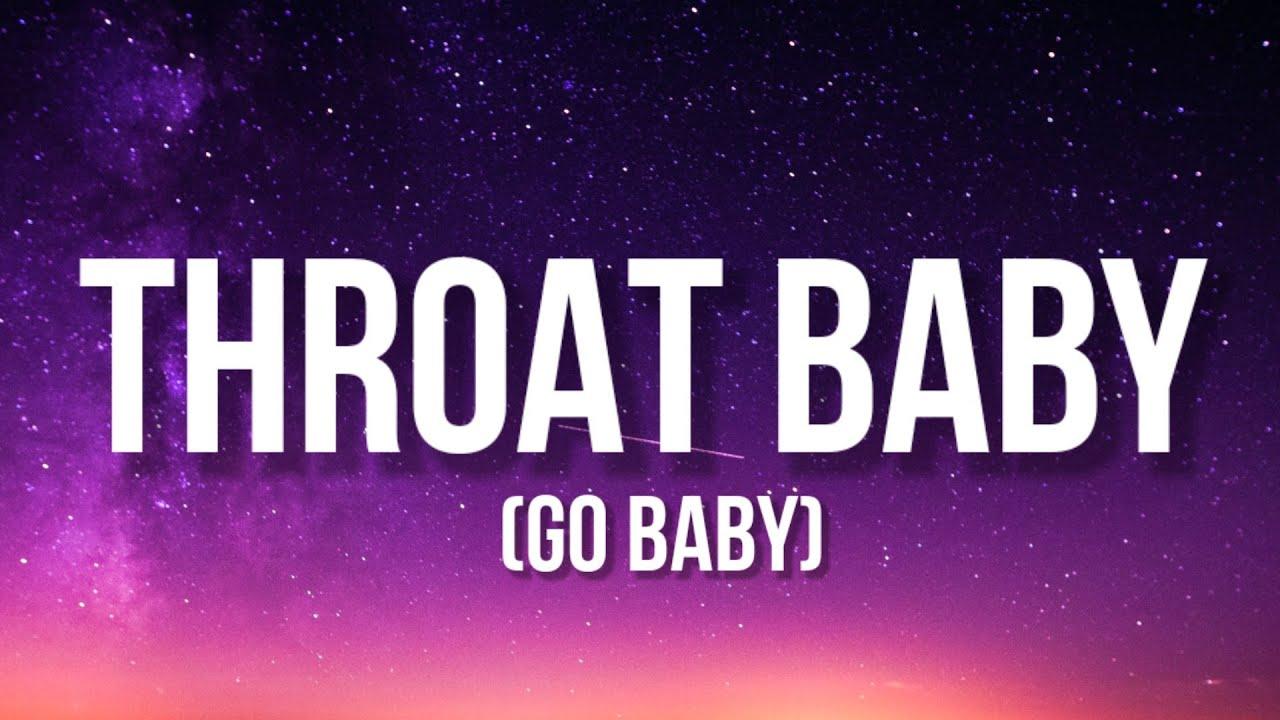 BRS Kash - Throat Baby (Go Baby) Lyrics Throat babies,I ...