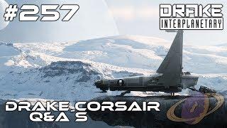 Star Citizen #257 Drake Corsair - Q&A´s [Deutsch]